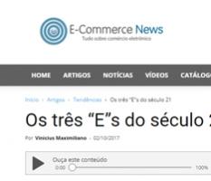 """Os três """"E""""s do século 21 – Artigo no ecommercenews.com.br"""